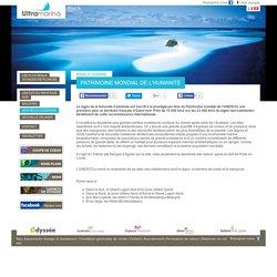 Patrimoine Mondial de l'Humanité - Nouvelle Calédonie - Ultramarina
