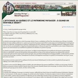 L'affichage au Québec et le patrimoine paysager : à quand un véritable débat?