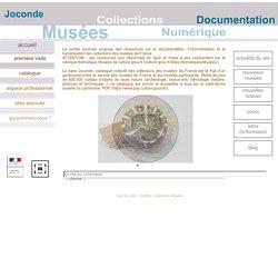 Ministère de la culture - Direction générale des patrimoines - Service des musées de France - Joconde, portail des collections des musées de France
