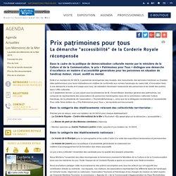 Prix patrimoines pour tous - Corderie Royale - Rochefort