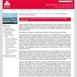 Le Havre, cas exemplaire pour comprendre les ressorts de la logique patrimoniale