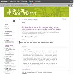 Patrimonialisation individuelle et collective et développement de l'œnotourisme en Bourgogne