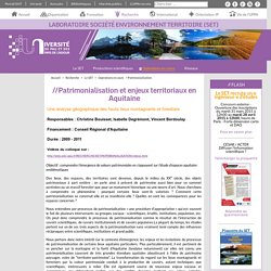 Patrimonialisation - Laboratoire Société Environnement Territoire (SET)