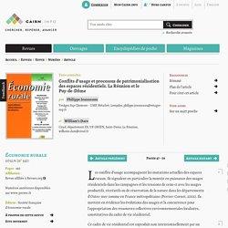 Conflits d'usage et processus de patrimonialisation des espaces résidentiels. La Réunion et le Puy-de-Dôme