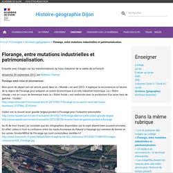 1° et 3 Florange, entre mutations industrielles et patrimonialisation. Ac Dijon MChartier