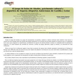 El juego de bolos de Abades, patrimonio cultural y deportivo de Segovia (Deportes Autóctonos de Castilla y León)