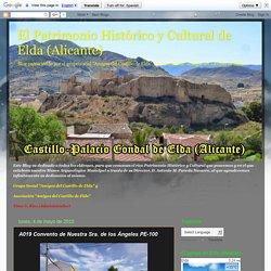 El Patrimonio Histórico y Cultural de Elda (Alicante): A019 Convento de Nuestra Sra. de los Ángeles PE-100