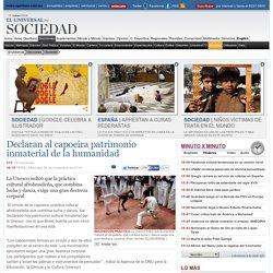 Sociedad - Declaran al capoeira patrimonio inmaterial de la humanidad