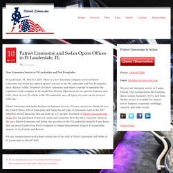 Patriot Limousine and Sedan Opens Offices in Ft Lauderdale, FL