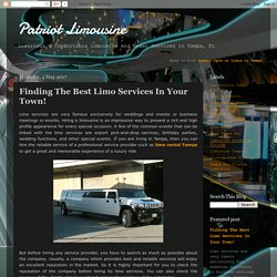 Patriot Limousine: Finding The Best Limo Services In Your Town!
