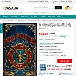 Large Beach Bath Towel 30 x 60 Patriotic US Military Firefighter POW*M – Casaba Shop