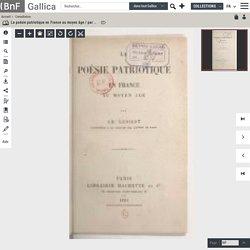 La poésie patriotique en France au moyen âge / par Ch. Lenient,...