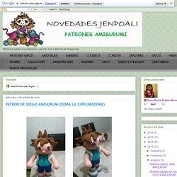 NOVEDADES JENPOALI: PATRON DE DIEGO AMIGURUMI (DORA LA EXPLORADORA)