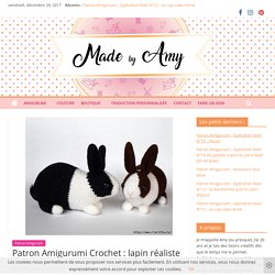 Patron amigurumi : lapin réaliste – Made by Amy