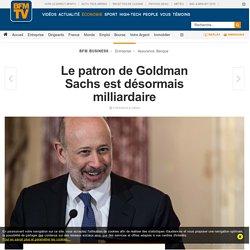 Le patron de Goldman Sachs est désormais milliardaire