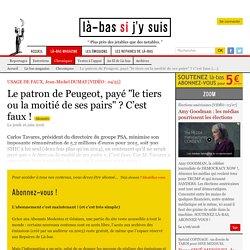 """Le patron de Peugeot, payé """"le tiers ou la moitié de ses pairs"""" ? C'est faux"""