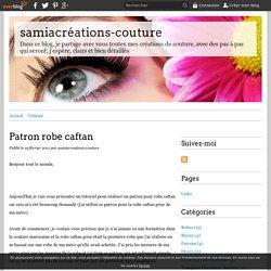 Patron robe caftan - samiacréations-couture
