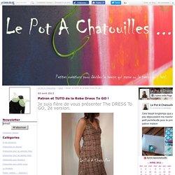 Patron et TUTO de la Robe Dress To GO ! - Le Pot A Chatouilles