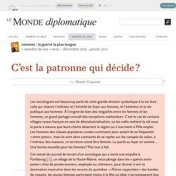 C'est la patronne qui décide ?, par Benoît Coquard (Le Monde diplomatique, décembre 2016)