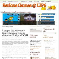Patrons de Conception - [Serious Games @ Lip6]
