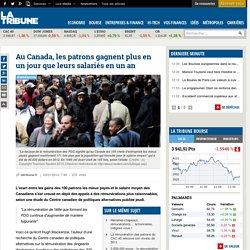 Au Canada, les patrons gagnent plus en un jour que leurs salariés en un an