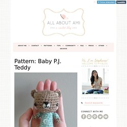 Pattern: Baby P.J. Teddy