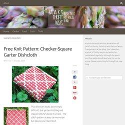 Free Knit Pattern: Checker-Square Garter Dishcloth