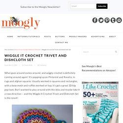 Free Pattern: Wiggle It Crochet Trivet and Dishcloth Set