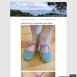 Free pattern for crocheted Mary-Jane slippers « The little house by the sea