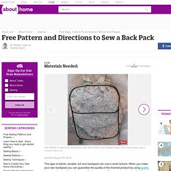 Free Pattern and Directions to Sew a Full Size Back Pack with Pockets to Hold All of Your Essentials and Padded Straps for Comfort - Sewing