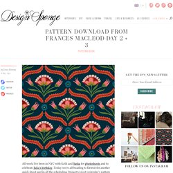 Pattern Download From Frances Macleod Day 2 + 3
