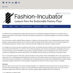 How to Hire a Pattern Maker – Fashion-Incubator