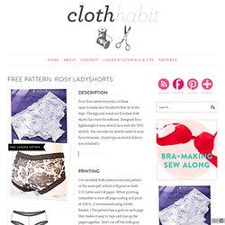 Free Pattern: Rosy Ladyshorts