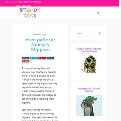 Free pattern: Nancy's Slippers ~ Snappy Tots