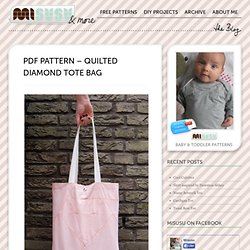 PDF Pattern – Quilted Diamond Tote Bag – misusu&more