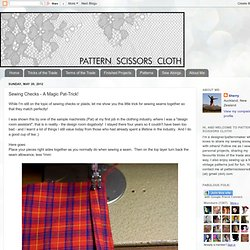 Sewing Checks - A Magic Pat-Trick!