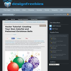 Vector Tutorial: Creating Your Own Colorful and Patterned Christmas Balls