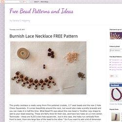 Burnish Lace Necklace FREE Pattern