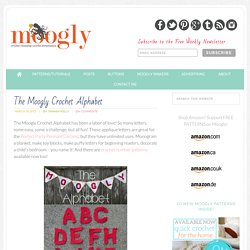 Free Patterns: The Moogly Crochet Alphabet