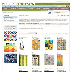Quilts, Free Quilt Patterns and Designer Patterns: Robert Kaufman Fabrics