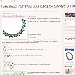 Free Bead Patterns and Ideas by Sandra D Halpenny : Simple Sparkle Necklace Pattern - Free pattern