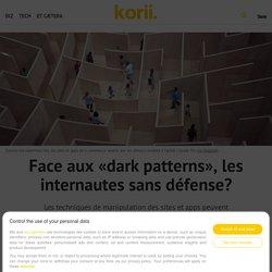 Face aux «dark patterns», les internautes sans défense?