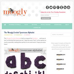 Free #Crochet Patterns: the Moogly Lowercase Alphabet!