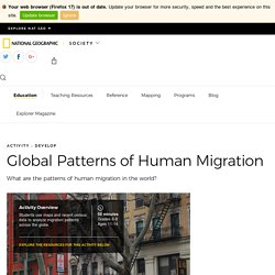 Global Patterns of Human Migration - National Geographic Society