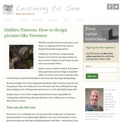Hidden Patterns: How to design pictures like Veronese