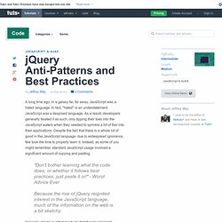 jQuery Anti-Patterns and Best Practices - Tuts+ Code Tutorial