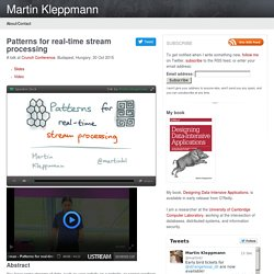 Patterns for real-time stream processing — Martin Kleppmann's talks