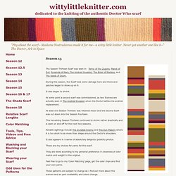 Season 13 Doctor Who Scarf Knit Patterns in Various Yarns
