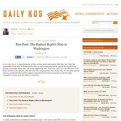 Ron Paul: The Radical Right's Man in Washington