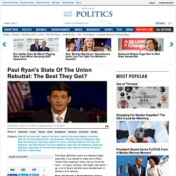 Paul Ryan's State Of The Union Rebuttal: The Best They Got?